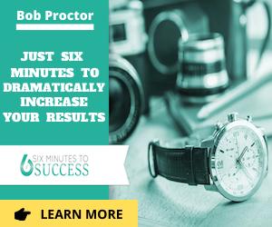bob proctor six minutes to success